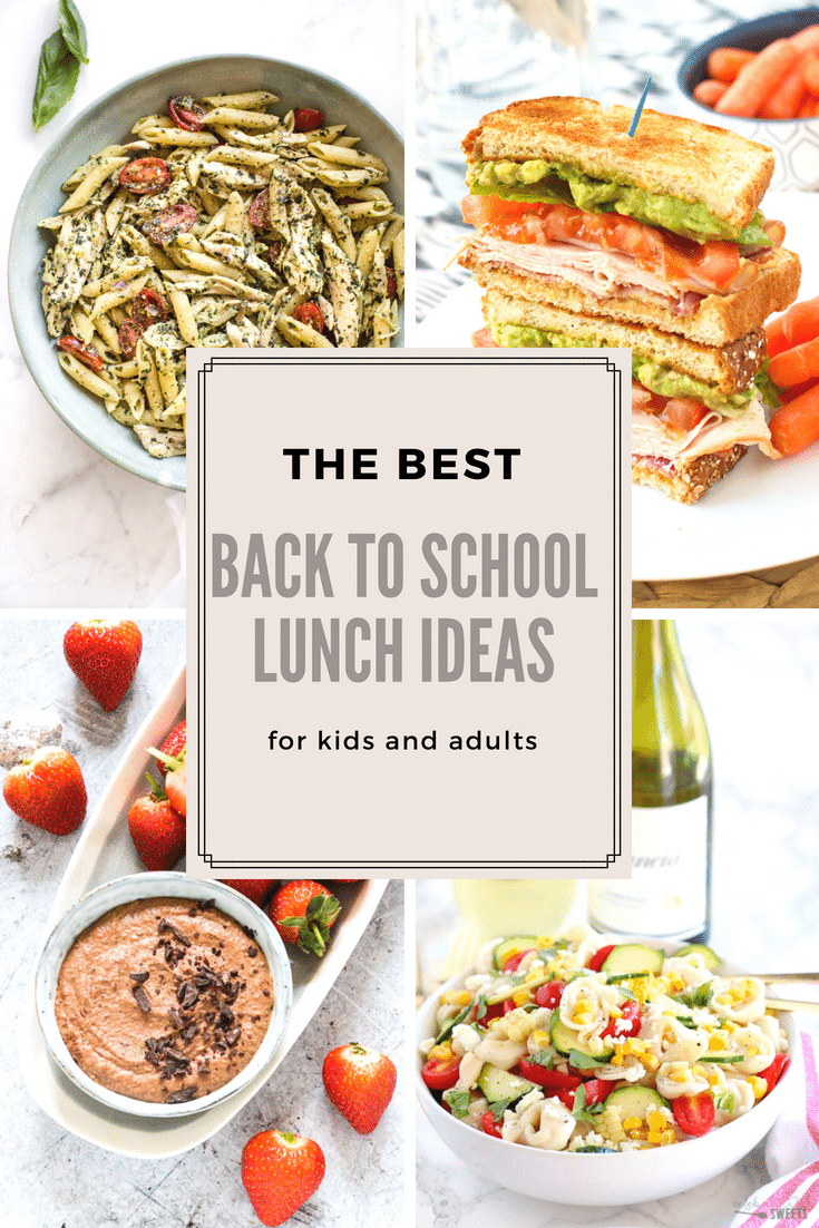 Back to school lunch ideas recipes for kids and adults